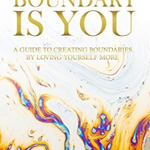 The Boundary is You